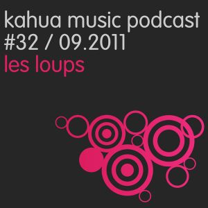 Kahua Music Podcast #32 - Les Loups