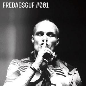 Fredagsguf #001 by #djrexdk