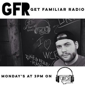 Get Familiar Radio 7.11.2016