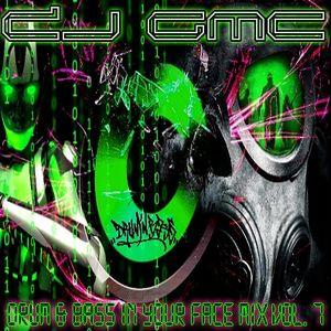DJ GMC - Drum n Bass in your Face Mix Vol. 7 [Neurofunk]