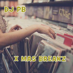 X MAS BREAKZ (PBeatz Edit)