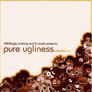 Pure Ugliness Volume 1