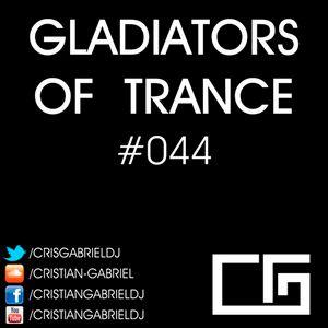 Gladiators Of Trance #44 (27.04.2012) - Cristian Gabriel