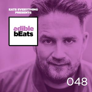 EB048 - edible bEats - Eats Everything live from Awakenings at Gashouder