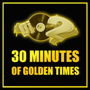 Dj O2 - 30 minutes of golden times