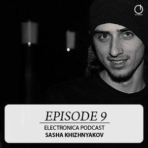 Electronica Podcast - Episode 9: Sasha Khizhnyakov