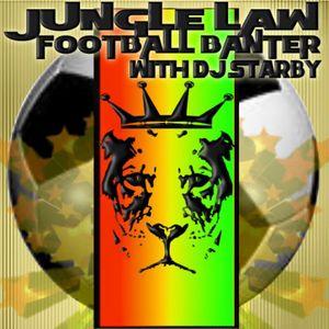 jungle law football banter 1-5-16