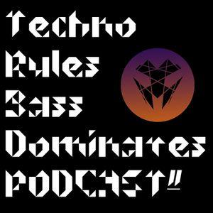 TECHNO RULES BASS DOMINATES #2