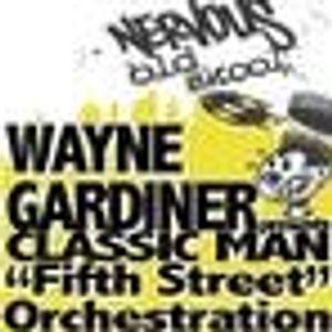 Rene & Bacus ~ Wayne Gardiner AKA Classic Man, (Dedicated To Malcom Wauchope) (Mixed Sep 10TH 2012)