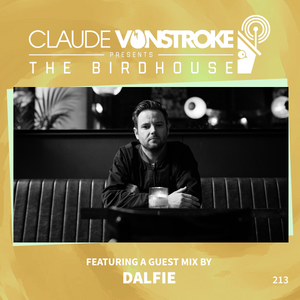 Claude VonStroke presents The Birdhouse 213