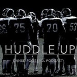 Huddle Up DK Podcast #43