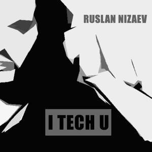 Ruslan Nizaev - I Tech U