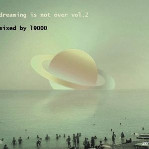 Dreaming is not over vol.2 2017 mixed by L9000