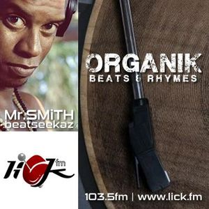Organik Beats & Rhymes with Mr Smith - 8th October 2015