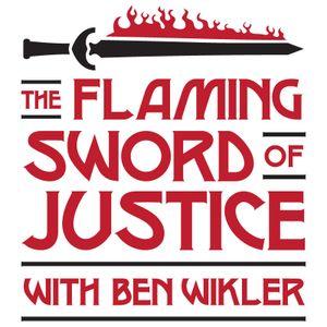 The Flaming Sword of Justice with Ben Wikler, Feb 12 '12: Irin Carmon, Amanda Marcotte, Justin Krebs