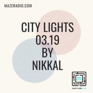 CITY  LIGHTS 03.19 BY NIKKAL