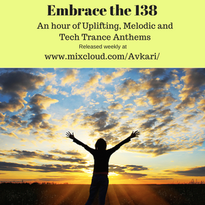 Embrace the 138 Tech Trance Special