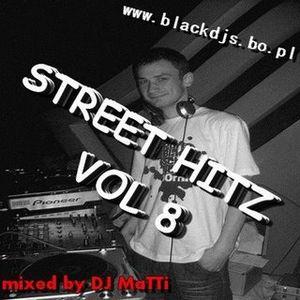 DJ MaTTi pres Street Hitz vol 8 [22.01.2009]