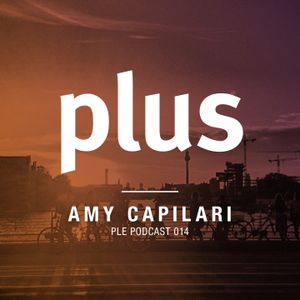Plus Eins Podcast 014   Guestmix by Amy Capilari