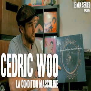 Cedric Woo - La Condition Masculine