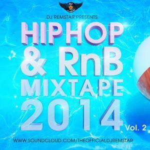 Dj-Remstar Presents - Hip Hop & RnB Mixtape Vol 2 - 2014