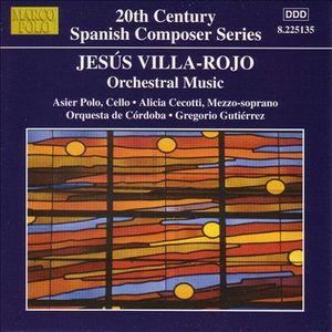 Jesús Villa-Rojo - Orchestral Music