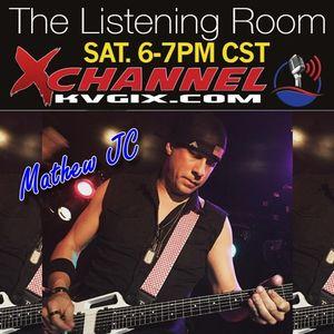 The Listening Room 02-27-2016 With Matthew JC