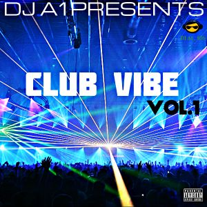DJ A1 - CLUB VIBE VOL.1 HIP-HOP X POP MIX JULY 2017