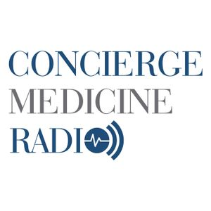 27: Medicare FAQs and The Momentum Behind Concierge with Dr. Jane Orient