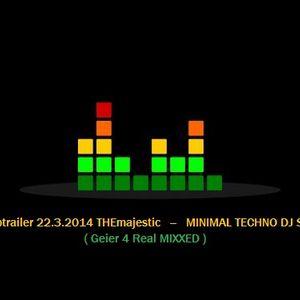 Clubtrailer 22.3.2014 -- MINIMAL_TECHNO_DJ_SET by THEmajestic