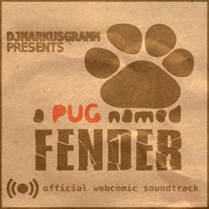 A Pug Named Fender • Official Webcomic Soundtrack