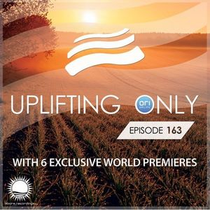 Ori Uplift - Uplifting Only 163 (March 24, 2016) (All Instrumental) LTM