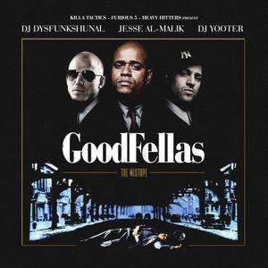 DJ Dysfunkshunal, DJ Yooter & Jesse Al-Malik - Goodfellas (2012)
