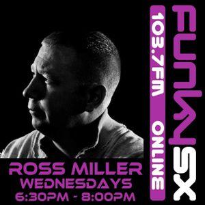 23.09.20  DJ ROSS MILLER LIVE ON FUNKY.SX WEDNESDAYS 6.30 - 8PM  GMT WWW.DJROSSMILLER.PODOMATIC.COM