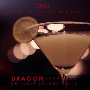 Dragon Istanbul Chillout Lounge Vol. 2