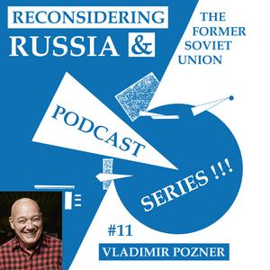 Reconsidering Russia Podcast #11: Vladimir Pozner