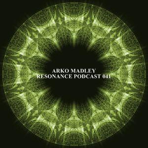 Arko Madley - Resonance 041 (2013-07-03)