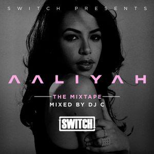The Aaliyah Mix