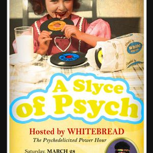 2015/03/28 Whitebread - A Slyce of Psych Ep.04