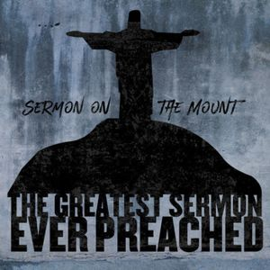 The Greatest Sermon Ever Preached // Part 5