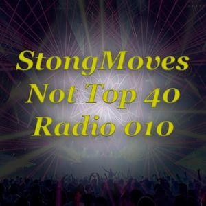 StrongMoves Not Top 40 Radio: 010