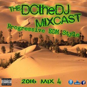 DCtheDJ MIXCast - 2016 Mix 4