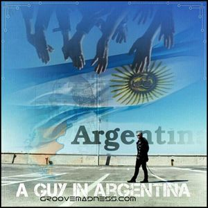 Guy Mantzur - A Guy In Argentina - Live from Argentina