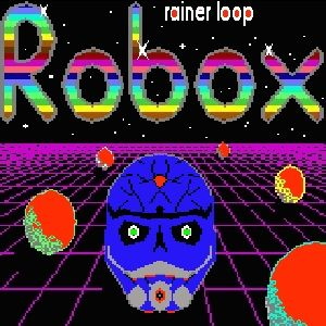 rainer loop - robox