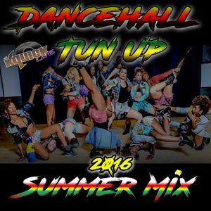 Dancehall Tun Up Summer Mix (2016)