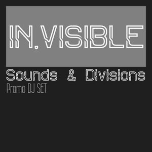 SOUNDS AND DIVISIONS (promo DJ Set)