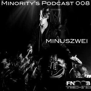Minority's Podcast 008 - Minuszwei