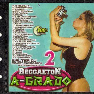 Reggaeton A Grado 2 (WALTER DJ PROJECT)