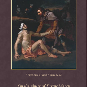 Feb. 21, 2016 - Merciful Redeemer of Love by Eliseo Zompanti -Topic: On the Abuse of Divine Mercy