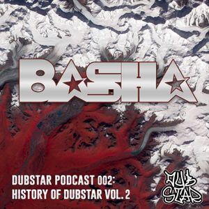 The History of Dubstar Records Vol 2 by Basha